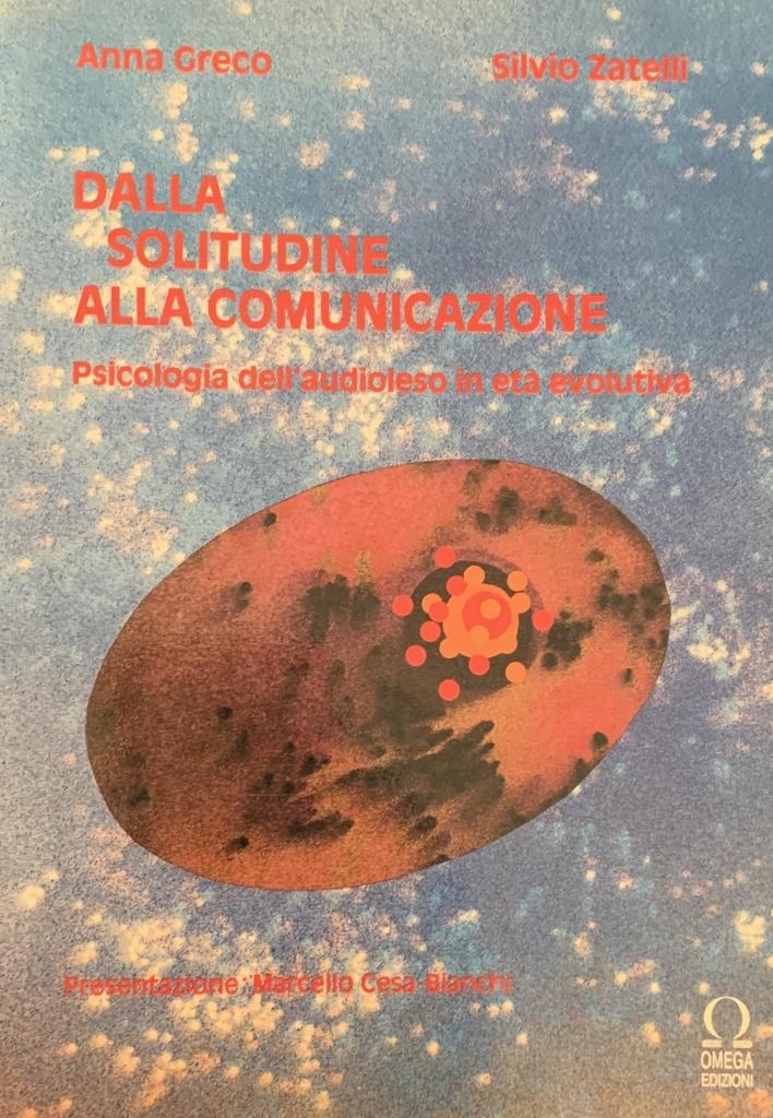 S. Zatelli A. Greco Dalla solitudine alla comunicazione.